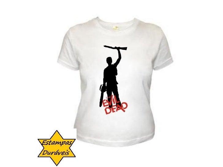 Camiseta evil dead,    frases camiseta
