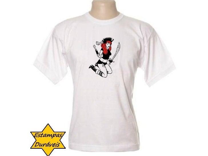 Camiseta femea selvagem,       frases camiseta