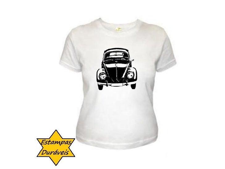 Camiseta fusca,   frases camiseta