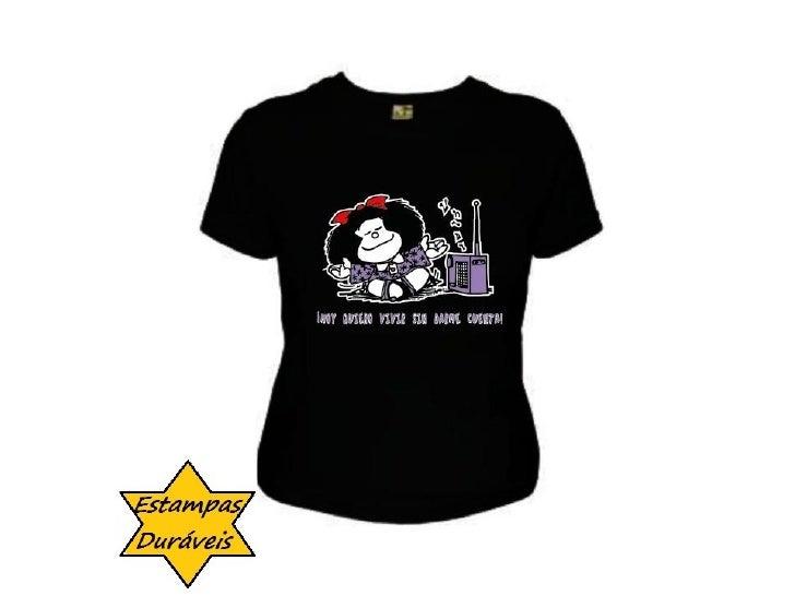 Camiseta mafalda,    frases camiseta