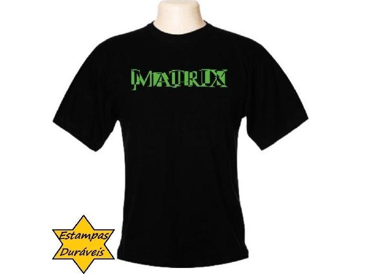 Camiseta matrix,   frases camiseta