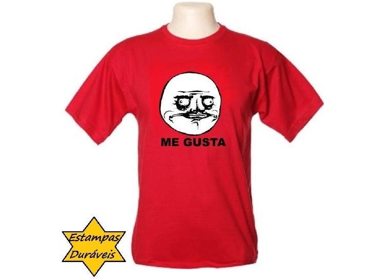 Camiseta me gusta,    frases camiseta