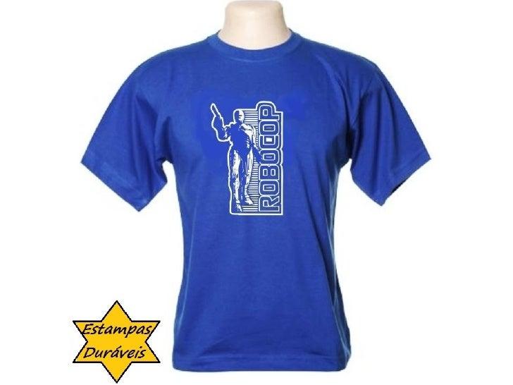 Camiseta robocop,   frases camiseta
