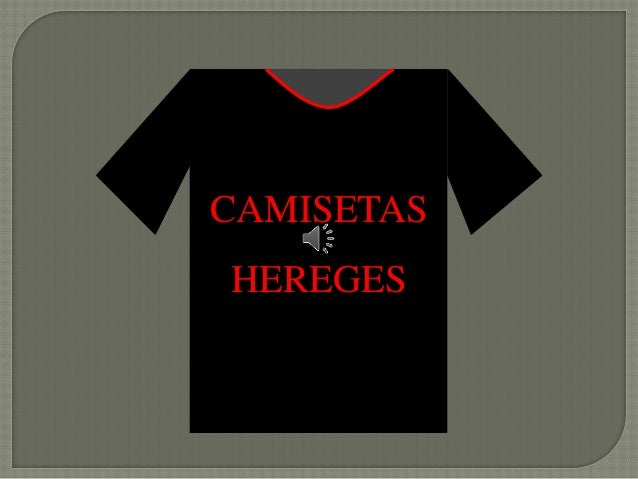CAMISETAS HEREGES