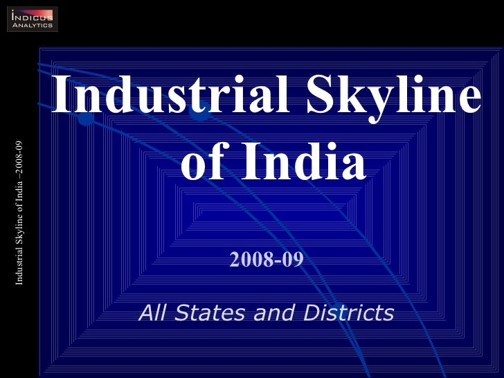 Industrial Skyline of India 2008-09 All States and Districts