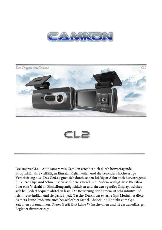 Die smarte CL2 – Autokamera von Camkon zeichnet sich durch hervorragende Bildqualität, ihre vielfältigen Einsatzmöglichkei...