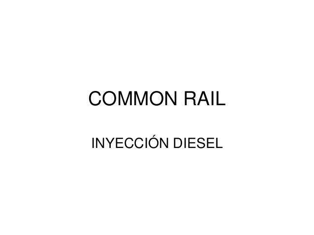 COMMON RAIL INYECCIÓN DIESEL