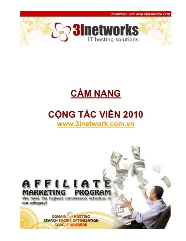 3inetworks - Cẩm nang cộng tác viên 2010  CẨM NANG CỘNG TÁC VIÊN 2010 www.3inetwork.com.vn  -1-