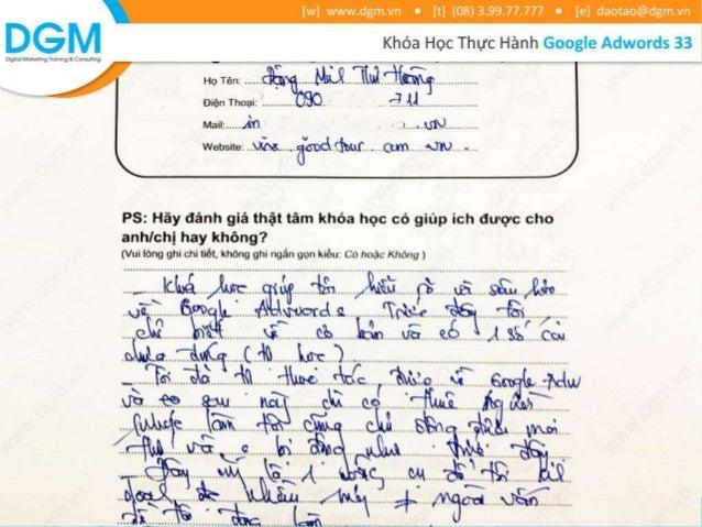 Vui lòng ghi Nguồn:  http://www.dgm.vn/khoa-hoc-thuc-  hanh-google-adwords/
