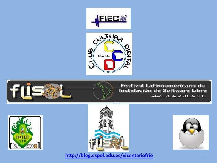 1<br />http://blog.espol.edu.ec/vicenteriofrio<br />