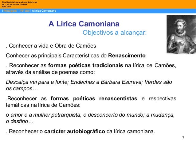 1 | Português – 10º ano | A lírica Camoniana Dina Baptista | www.sebentadigital.com EB 2,3/S de Vale de Cambra 2010 /2011 ...