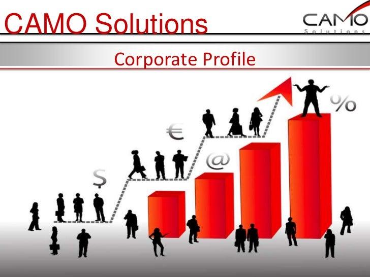 CAMO Solutions       Corporate Profile