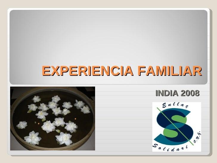 EXPERIENCIA FAMILIAR INDIA 2008