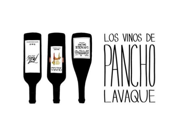 Los vinos de Pancho Lavaque.Si hay algo que el mundo de los vinos se ocupó de darle a la gente últimamente, es fiaca.De un...