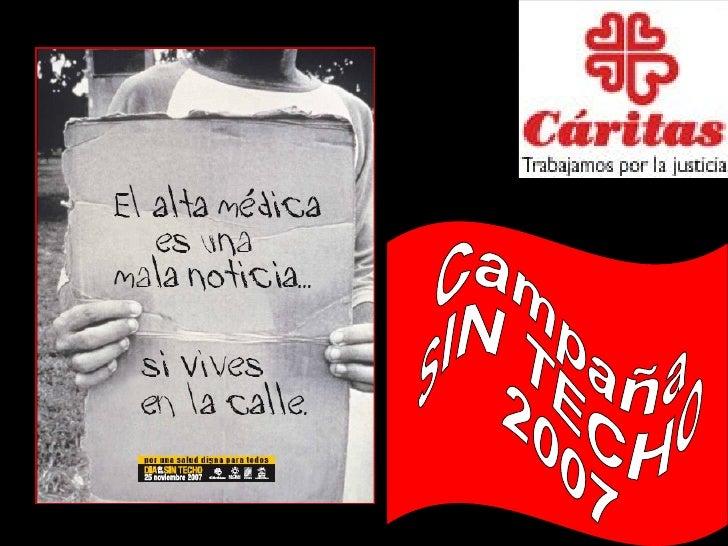 Campaña SIN TECHO 2007