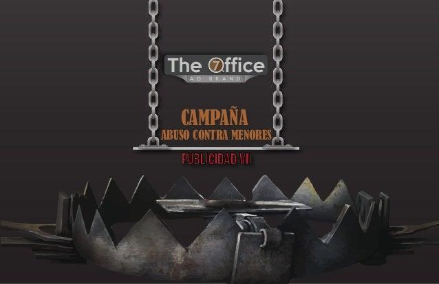 Publicidad VII CAMPAÑA ABUSO CONTRA MENORES O F V A G O S P E N S A M I E N T O S