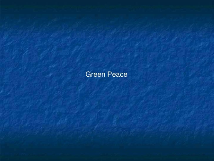 Green Peace<br />