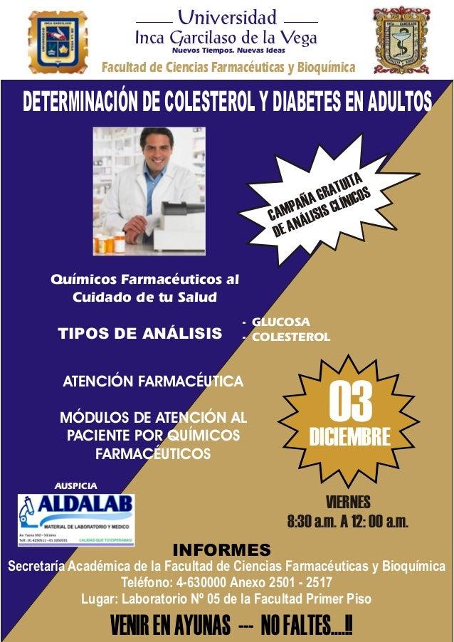 G CAMPAÑA RATUITA N DE A ÁLISIS CLÍNICOS Químicos Farmacéuticos al Cuidado de tu Salud - GLUCOSA - COLESTEROL ATENCIÓN FAR...