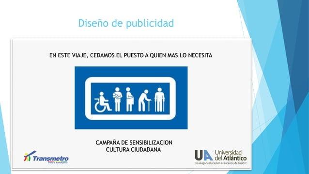 Diseño de publicidad EN ESTE VIAJE, CEDAMOS EL PUESTO A QUIEN MAS LO NECESITA  CAMPAÑA DE SENSIBILIZACION CULTURA CIUDADAN...