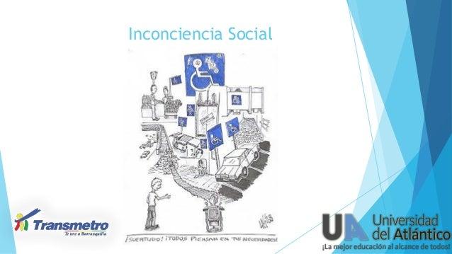 Inconciencia Social