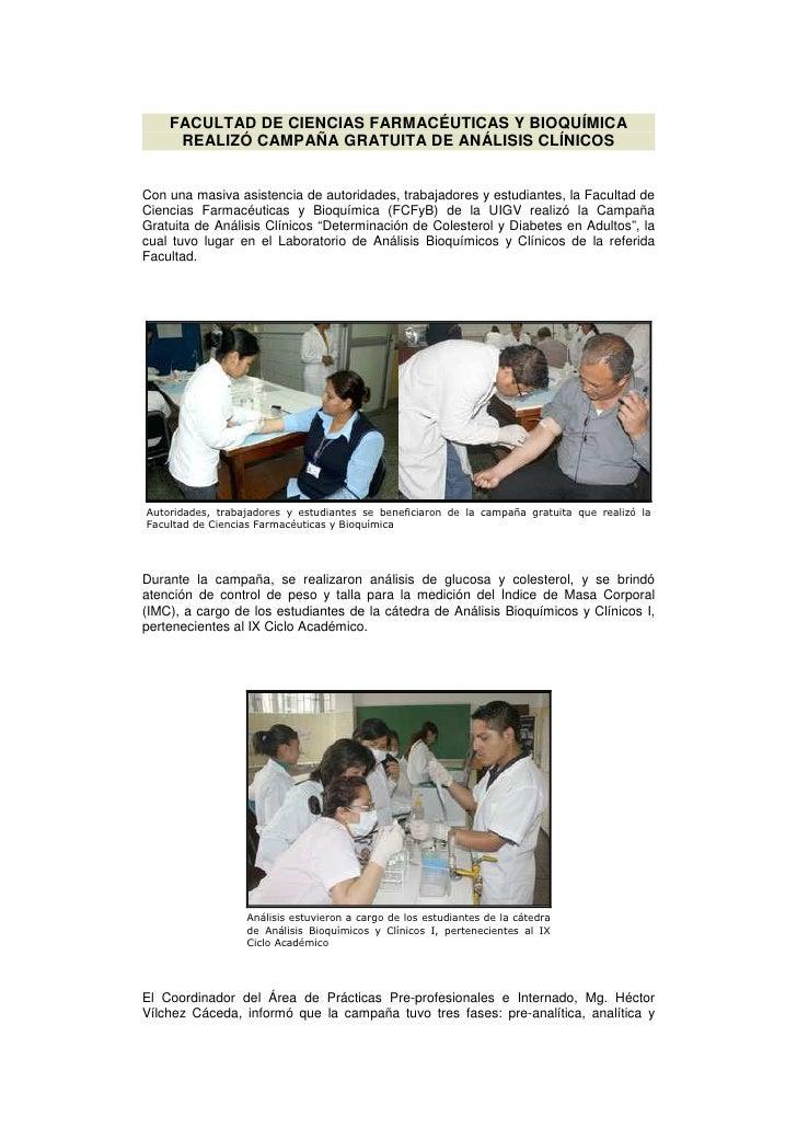 FACULTAD DE CIENCIAS FARMACÉUTICAS Y BIOQUÍMICA     REALIZÓ CAMPAÑA GRATUITA DE ANÁLISIS CLÍNICOSCon una masiva asistencia...