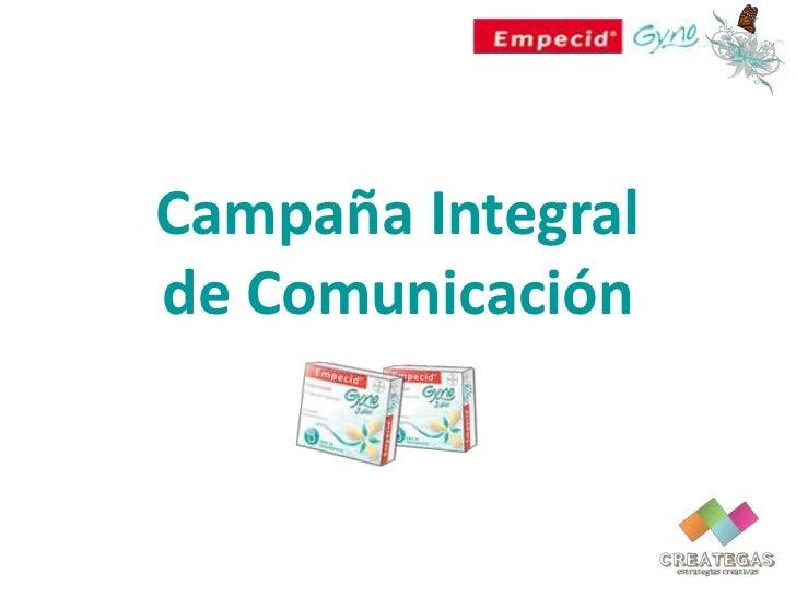 Campaña Integral de Comunicación<br />