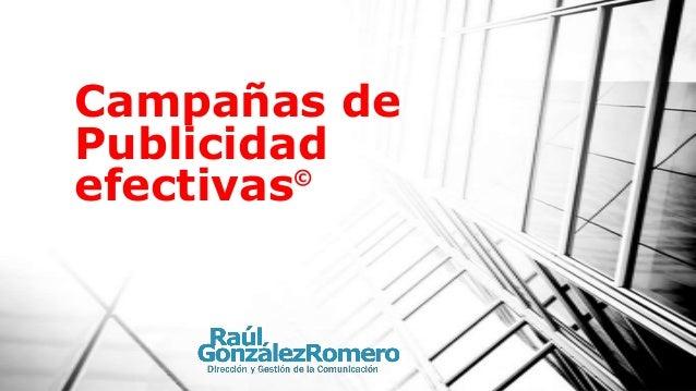 Campañas dePublicidadefectivas ©