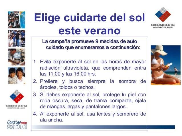 Elige cuidarte del soleste veranoLa campaña promueve 9 medidas de autoLa campaña promueve 9 medidas de autocuidado que enu...