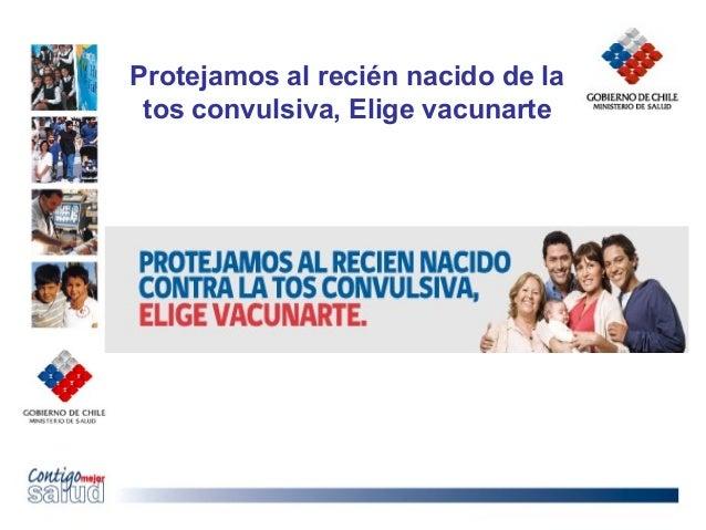 Protejamos al recién nacido de latos convulsiva, Elige vacunarte