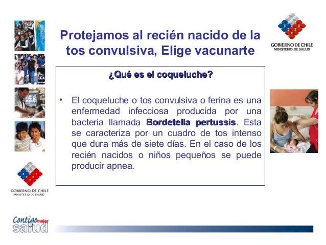 Protejamos al recién nacido de latos convulsiva, Elige vacunarte¿Qué es el coqueluche?¿Qué es el coqueluche?• El coqueluch...