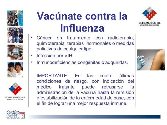 Vacúnate contra laInfluenza• Cáncer en tratamiento con radioterapia,quimioterapia, terapias hormonales o medidaspaliativas...