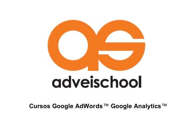Cursos Google AdWords™ Google Analytics™