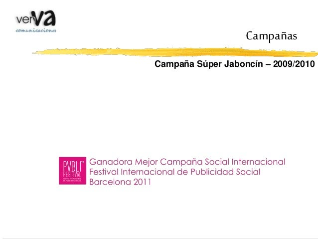 Campaña Súper Jaboncín – 2009/2010 Campañas