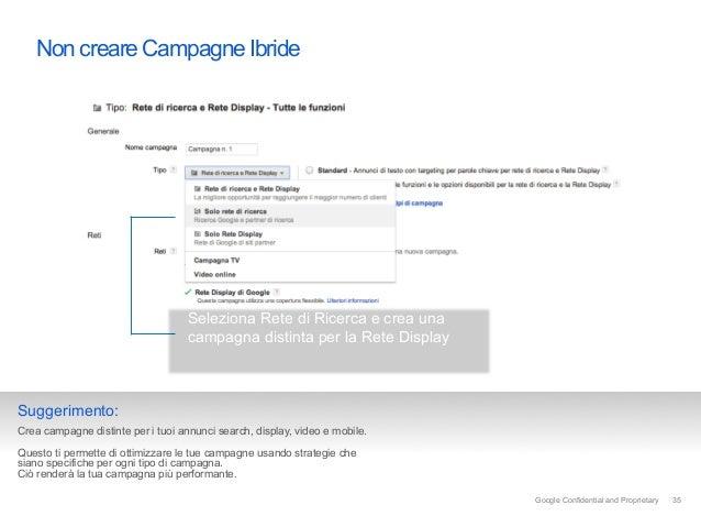 Non creare Campagne Ibride                                   Seleziona Rete di Ricerca e crea una                         ...
