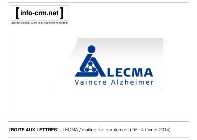 [BOITE AUX LETTRES] - LECMA / mailing de recrutement (DP : 4 février 2014)