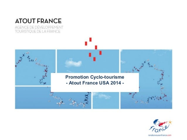 Promotion Cyclo-tourisme - Atout France USA 2014 -