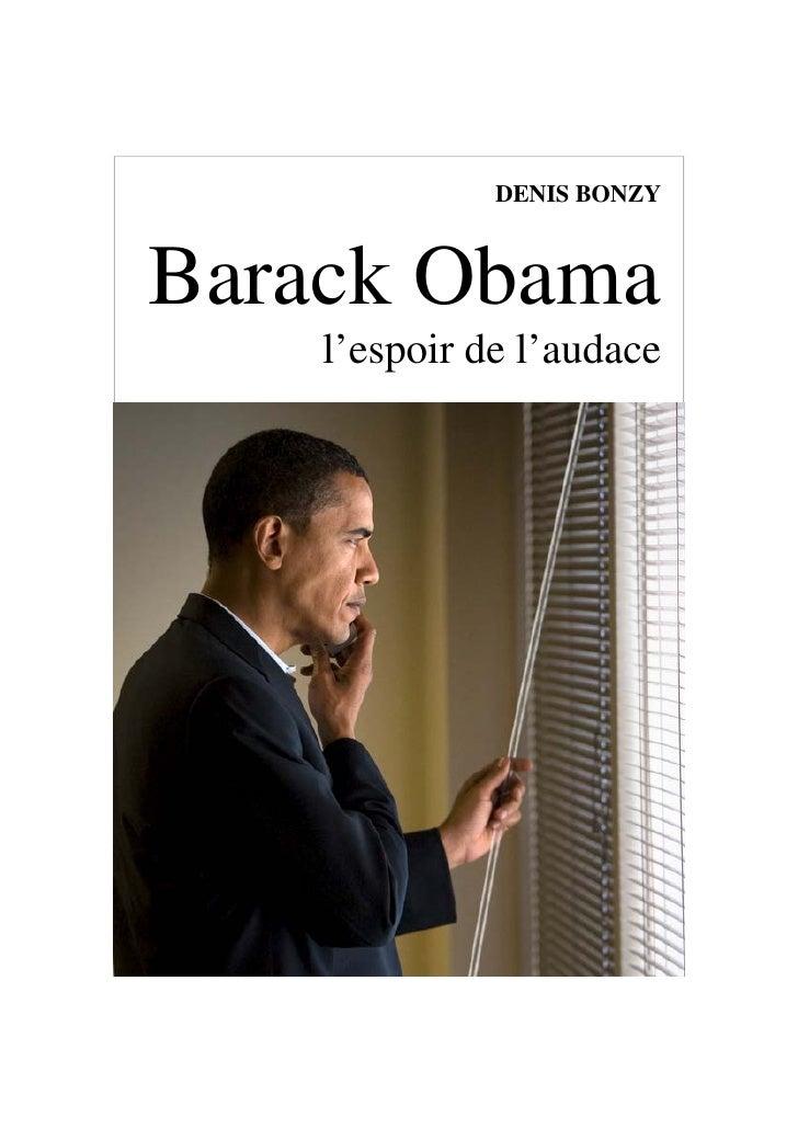 DENIS BONZY    Barack Obama     l'espoir de l'audace