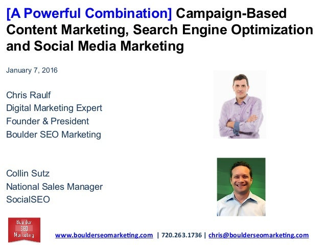 [A Powerful Combination] Campaign-Based Content Marketing, Search Engine Optimization and Social Media Marketing January 7...