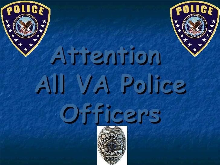 Attention  All VA Police Officers