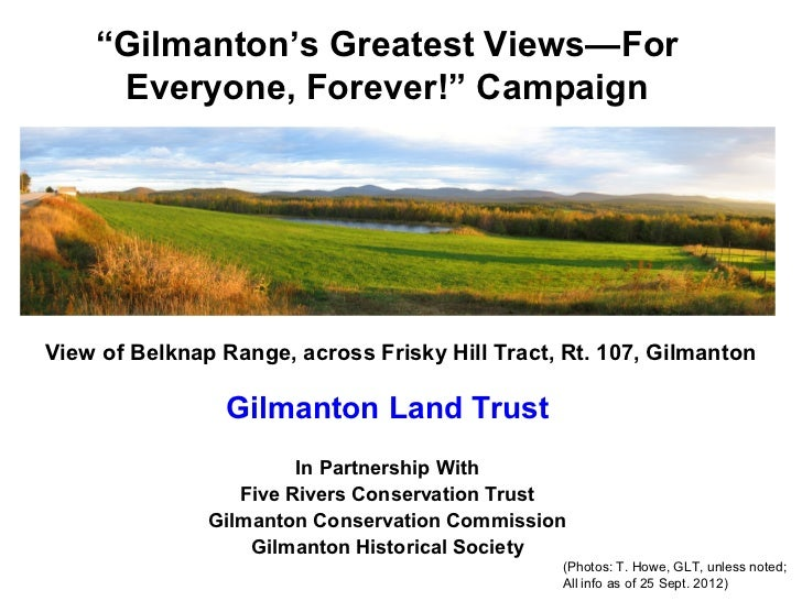 """""""Gilmanton's Greatest Views—For     Everyone, Forever!"""" CampaignView of Belknap Range, across Frisky Hill Tract, Rt. 107, ..."""