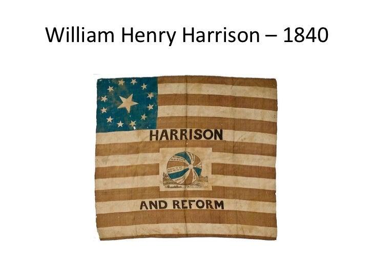 William Henry Harrison – 1840