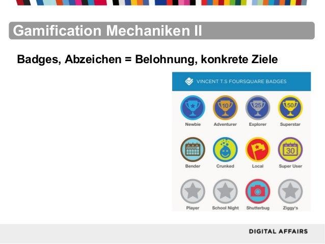 FacebookFacebookFacebookFacebookFacebookFacebookGamification Mechaniken IIBadges, Abzeichen = Belohnung, konkrete Ziele