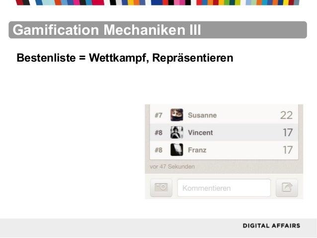 FacebookFacebookFacebookFacebookFacebookFacebookGamification Mechaniken IIIBestenliste = Wettkampf, Repräsentieren