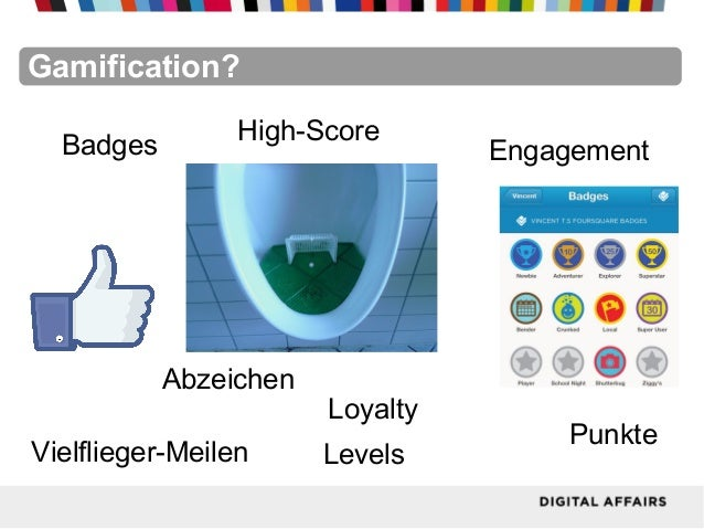 FacebookFacebookFacebookFacebookFacebookFacebookGamification?BadgesPunkteAbzeichenHigh-ScoreVielflieger-Meilen LevelsEngag...