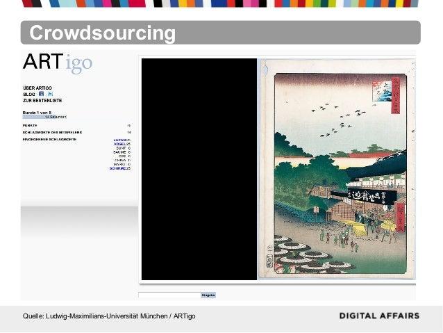 CrowdsourcingQuelle: Ludwig-Maximilians-Universität München / ARTigo