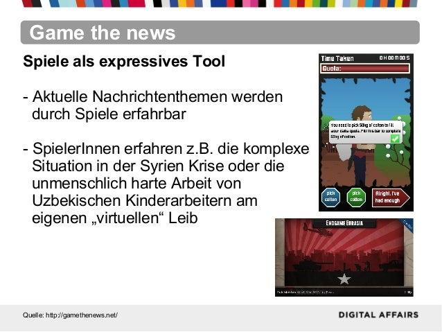 Game the newsQuelle: http://gamethenews.net/Spiele als expressives Tool- Aktuelle Nachrichtenthemen werdendurch Spiele erf...