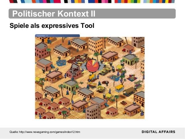 Politischer Kontext IIQuelle: http://www.newsgaming.com/games/index12.htmSpiele als expressives Tool