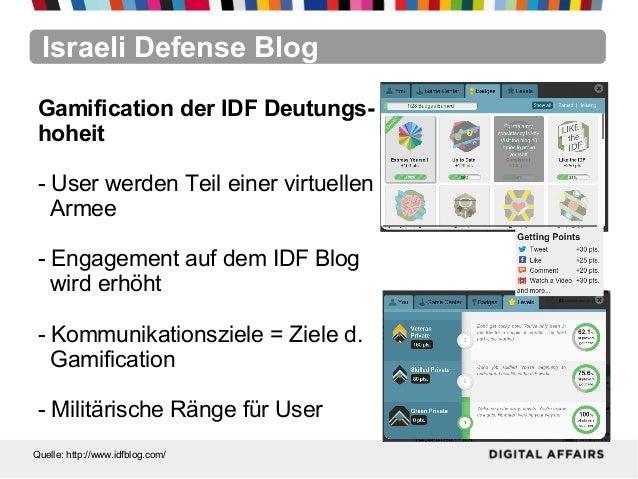 Israeli Defense BlogQuelle: http://www.idfblog.com/Gamification der IDF Deutungs-hoheit- User werden Teil einer virtuellen...