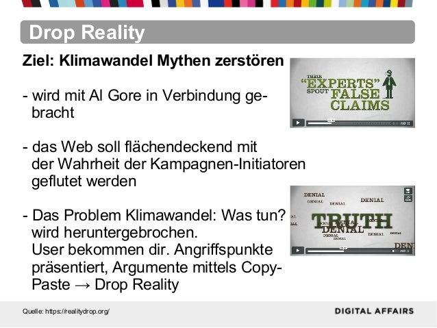 Drop RealityQuelle: https://realitydrop.org/Ziel: Klimawandel Mythen zerstören- wird mit Al Gore in Verbindung ge-bracht- ...