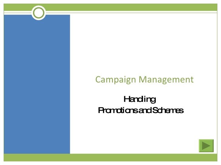 Campaign Management Handling  Promotions and Schemes